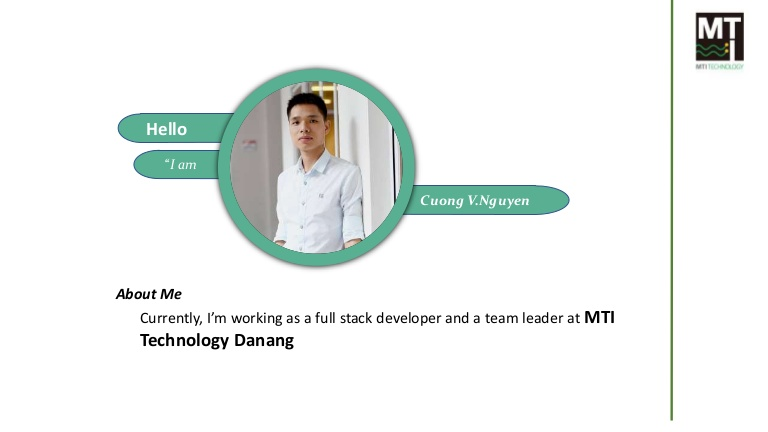 [DevDay2019] Vue.js - By Nguyen Viet Cuong, Engineer at MTI Technology