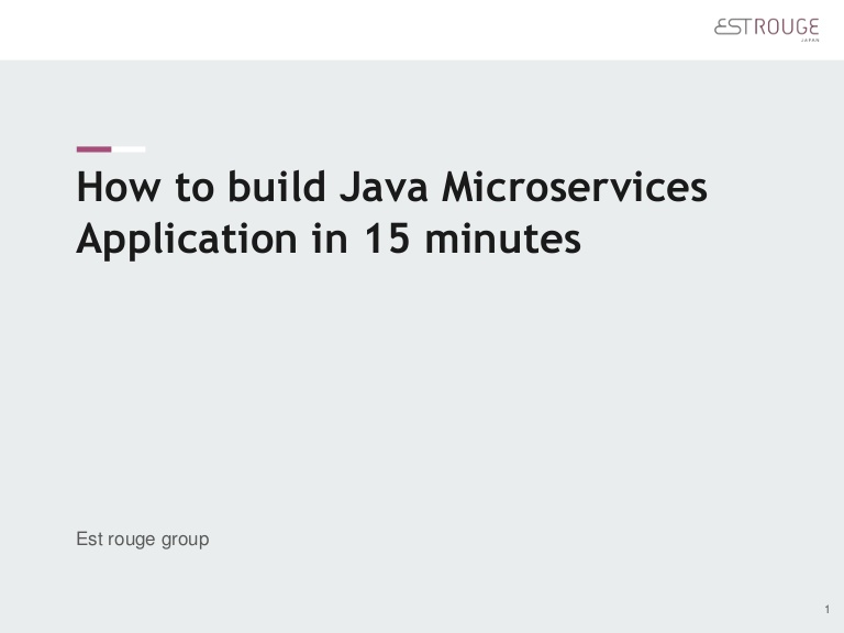 [DevDay2019] How to build Java Microservices Application in 15 minutes - By Nguyen Cao Thang, CTO Est Rouge