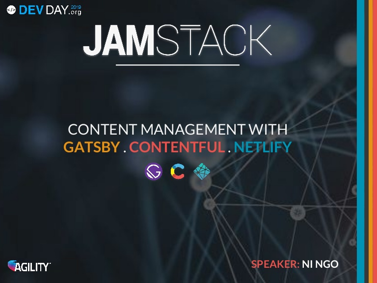 [DevDay2019] JAM Stack - By Ngo Thi Ni, Web Developer at Agility IO